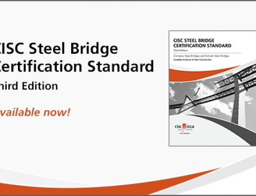 CISC Steel Bridge Certification Standard – 3rd Edition, 2018 is now available for download