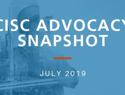 CISC Advocacy Snapshot – July 2019