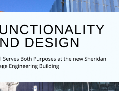 Functionality and Design. Steel serves both purposes at the new Sheridan College Engineering Building