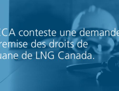 L'ICCA conteste une demande de remise des droits de douane de LNG Canada.