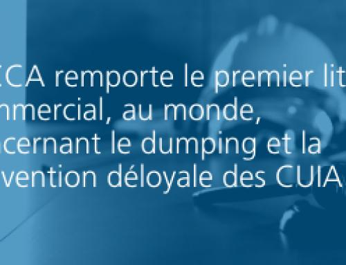 L'ICCA remporte le premier litige commercial, au monde, concernant le dumping et la subvention déloyale des CUIA