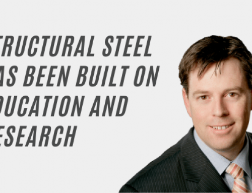 Structural Steel Has Been Built on Education and Research