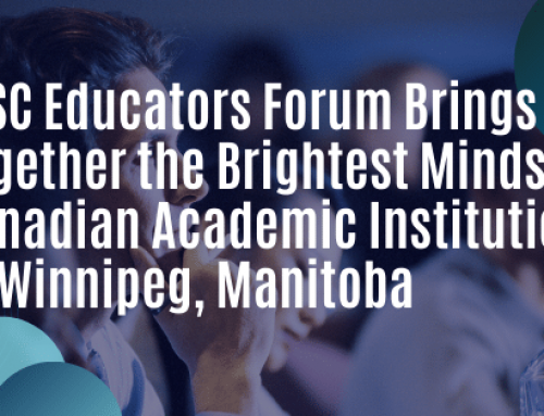 CISC Educators Forum Brings Together the Brightest Minds in Canadian Academic Institutions to Winnipeg, Manitoba
