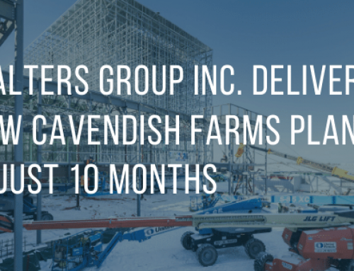Walters Group Inc. Delivers New Cavendish Farms Plant in Just 10 Months