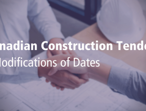 Canadian Construction Tenders- Modifications of Dates