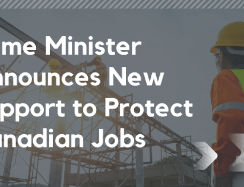 Prime Minister Announces New Support to Protect Canadian Jobs