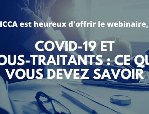 L'ICCA est heureux d'offrir le webinaire, COVID-19 et sous-traitants : ce que vous devez savoir