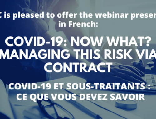 CISC is Pleased to Offer the Webinar Presented in French: COVID-19: Now What? Managing This Risk Via Contract