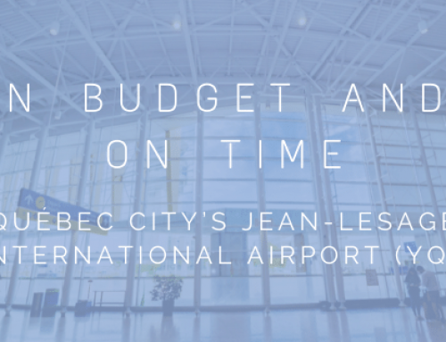 On Budget and on Time – Québec City's Jean-Lesage International Airport (YQB)